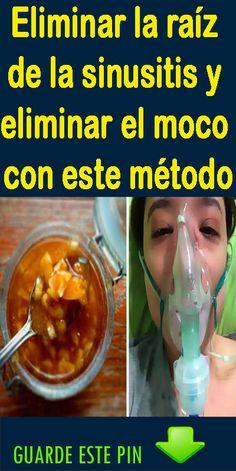 Elimina la sinusitis de raíz y el moco con este método. Moca, Personal Care, Bottle, Healthy, Nasal Congestion, Toe Nail Art, Natural Remedies, Health, Beauty
