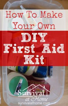 How to Make Your Own DIY First Aid Kit