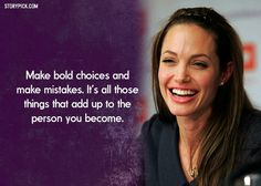The right choices do go with making mistakes. Life isn't perfect.