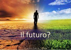 Come vede il futuro? Pensa che i problemi del mondo rimarrà la stessa, peggiorare o migliorare? La risposta della Bibbia potrebbe sorprendervi!   http://www.jw.org/it/pubblicazioni/libri/volantino-come-vedete-futuro/vedete-il-futuro/  (How do you see the future? Do you think the world's problems will remain the same, worsen or improve? The Bible's answer may surprise you!)