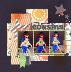 Cousins (Pinterest, 3 In A Row Challenges) : Gallery : A Cherry On Top