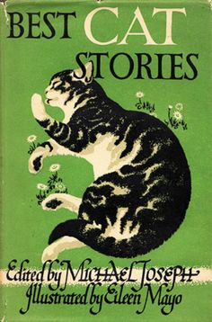 Best Cat Stories | edited by Michael Joseph, illustrations by  Eileen Mayo.