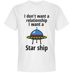 Star ship | Great shirts for all geeks!
