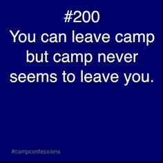 camp never leaves you....especially when your daughter attends the same camp as you did....
