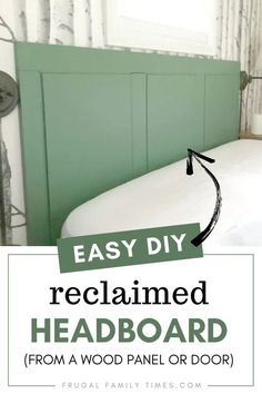 You can make a reclaimed wood headboard so easily! We made this green headboard from an old piece of wood paneling. It was so simple to make - anyone could do it! A DIY wood headboard is a great beginner project - especially this reclaimed headboard idea!