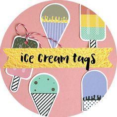 Free printables: Ice Cream Tags