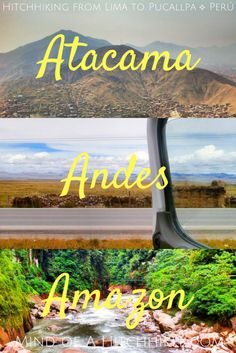 Atacama, Andes and Amazon: Mind of a Hitchhiker