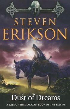 Dust of Dreams Book of Nine of the Malazan Book of the Fallen by Steven Erikson - What I am currently reading Sci Fi Books, Cool Books, New Books, Books To Read, Fallen Series, Fallen Book, Fantasy Book Covers, Fantasy Books, Steven Erikson