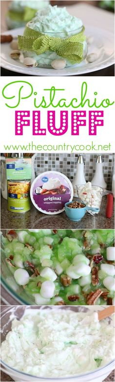 "Pistachio Fluff recipe from The Country Cook. Also known as ""Green Stuff"" or Watergate Salad. No bake, simple ingredients and my family loves them. More fluff recipes when you click on the link."