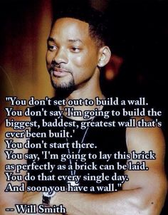 Will Smith - Brick wall, and how to approach goals