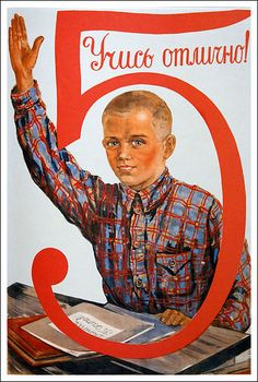 "It wasn't easy fitting into this 5. ""Be an A Student!,"" Soviet poster, ca. 1950"