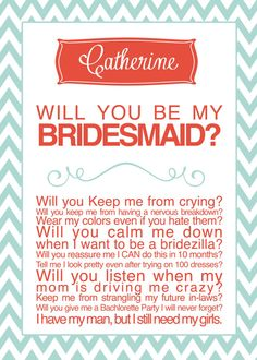 Bridesmaid Card - Cute way to ask your bridesmaid to be in your wedding! :) Love this!