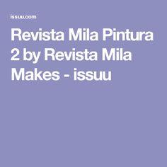 Revista Mila Pintura 2 by Revista Mila Makes - issuu
