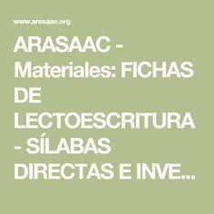 ARASAAC - Materiales: FICHAS DE LECTOESCRITURA - SÍLABAS DIRECTAS E INVERSAS. Software, Portal, Classroom, Tea, Reading Centers, 1st Grades, Writing, Note Cards, Autism