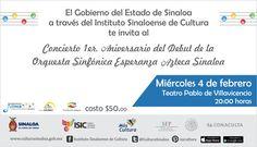 El Gobierno del Estado de Sinaloa a través del #ISIC te invita al Concierto 1er Aniversario de Debut de la Orquesta Sinfónica Esperanza Azteca Sinaloa. Miércoles 4 de febrero de 2015 en el Teatro Pablo de Villavicencio, a las 20:00 horas. Boletos en Taquilla del Teatro, entrada general $50 pesos. #Culiacán, #Sinaloa.