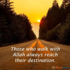 If you walk with Him you will never be lost. Hindi Quotes, Best Quotes, Quotations, Alhamdulillah, Hadith, Religious Quotes, Islamic Quotes, Jumma Mubarak, Islamic Dua