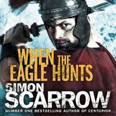 When the Eagle Hunts, 12hrs,  Eagles of the Empire, Book 3, Audiobook