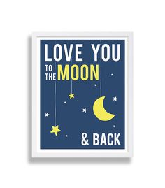 Love You to the Moon and Back! - Nursery Decor <3