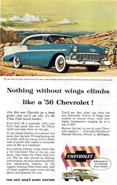 Chevrolet 1955 Bel Air ad for Pike's Peak Road Challenge. 1956 Chevy Bel Air, Chevrolet Bel Air, Chevrolet Trucks, Chevrolet Impala, General Motors, Illustrations Vintage, Pub Vintage, Classic Chevrolet, Sports Sedan