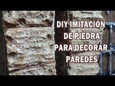 DIY IMITACIÓN DE PIEDRA RUSTICA, hazlo tu y decora tu casa - IMITATION STONE RUSTICA - YouTube