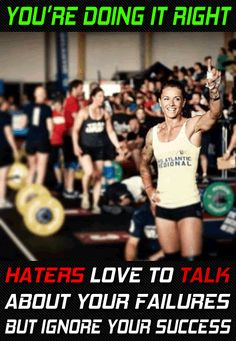 Haters love to shout your failures but ignore your success