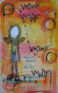 Art Journal - work, work, work by thekathrynwheel, via Flickr