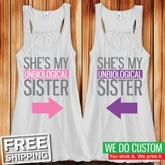 Shes My Unbiological Sister BFFs Tanks Cute Best Friend Matching Tank Tops - Bestfriend Shirts - Ideas of Bestfriend Shirts - Shes My Unbiological Sister BFFs Tanks Cute Best Friend Matching Tank Tops Twin Outfits, Disney Outfits, Girl Outfits, Cute Outfits, Funny Outfits, Best Friend Outfits, Best Friend Shirts, Best Friend Clothes, Bff Clothes