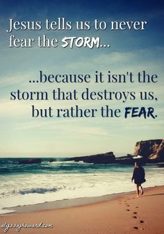 Our foundation as believers is Jesus Christ. The storms of life can't hurt us because we stand on solid ground. So the real issue lies in our perspective. How do we respond to storms? Do we run away at the sight of a storm cloud overhead? Or do we choose to trust God and enjoy His blessings that are all around us?