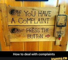 How to deal with all complaints