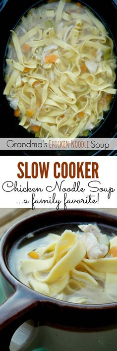 Grandma's Slow Cooker Chicken Noodle Soup...easy and feeds a crowd!