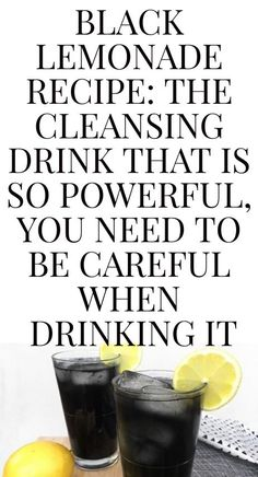 Wash down and detox are two truly surely understood terms now -- Many partake in purging regimens yearly or practice day by day detox prop. Black Lemonade Recipe, Drinking Lemon Water, Detoxify Your Body, Detox Tips, Holistic Healing, No Cook Meals, Natural Health, Cleanse, Health Tips