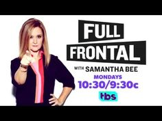 The VA | Full Frontal With Samantha Bee | TBS