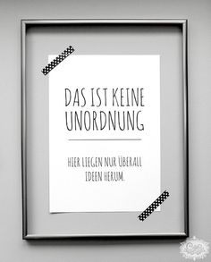 """Kunstdruck Poster """"Unordnung"""" // typo artprint, wise words by cute as a button… Wall Accessories, Susa, Poster Prints, Art Prints, Co Working, Statements, My New Room, True Words, Words Quotes"""