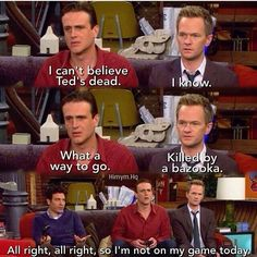 How Met Your Mother, Himym, Games Today, I Meet You, I Am Game, Best Shows Ever, Comedians, Movies And Tv Shows, Letting Go
