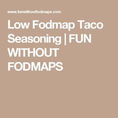 Low Fodmap Taco Seasoning | FUN WITHOUT FODMAPS