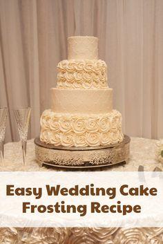 Easy White Wedding Cake Frosting Recipe – Shopping Kim - Sites new How To Make Wedding Cake, Diy Wedding Cake, Amazing Wedding Cakes, Wedding Cake Toppers, Wedding Cake Recipes, Wedding Ideas, Buttercream Recipe, Icing Recipe, Frosting Recipes