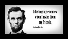 Famous Quotes : Abraham Lincoln Quotes - Quotes Sayings Great Quotes, Quotes To Live By, Clever Quotes, Uplifting Quotes, Inspirational Quotes, Motivational Quotes, Legend Quotes, Abraham Lincoln Quotes, Historical Quotes