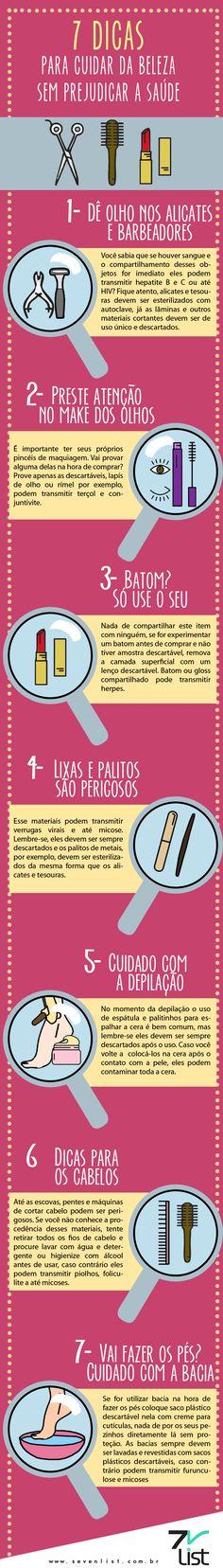Infográfico / Infographic / design / dicas / Beleza / Saúde / Estética / Aparência /Alicate / Barbeador / Doenças / Hepatite / Olhos / Maquiagem / Makeup /Lápis / Rímel / Batom / Gloss / Lixo / Palito / Lixa / Pele / Depilação / Cabelos / Pés / Mãos / Unhas / Higiene www.sevenlist.com.br