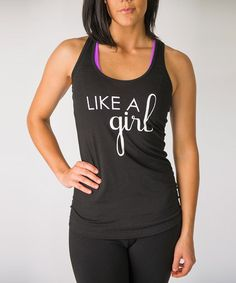 Look what I found on #zulily! Black 'Like A Girl' Racerback Tank #zulilyfinds