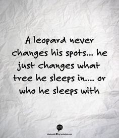 a leopard never changes its spots - Google Search
