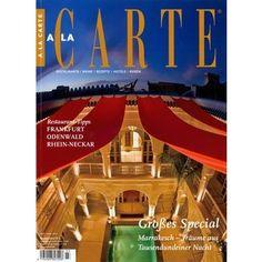 Frisch eingetroffen: A la Carte - das Magazin für Genuss und Gastlichkeit - jetzt gibts Heft 3 im Zeitungsladen.  Restaurattips diesmal: Frankfurt, Odenwald, Rhein-Neckar!