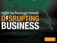 Eight Technology Trends Disrupting Business in 2014