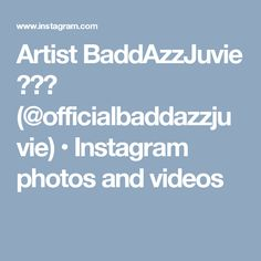 Artist BaddAzzJuvie 🎤🔌👑 (@officialbaddazzjuvie) • Instagram photos and videos