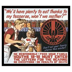 hunger games propaganda poster - kinda morbid but interesting