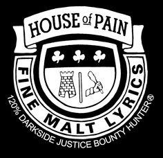 House of Pain X Bounty Hunter