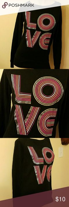 "Xhilaration Black ""Love"" sweatshirt Black ""Love"" sweatshirt, 60% cotton 40% polyester Xhilaration Sweaters"