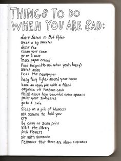 Things to do when you're sad