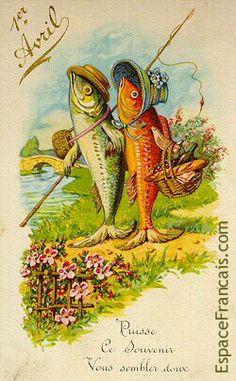 En France, au début du XXe siècle, on s'envoyait de jolies cartes postales toutes ornées 'd'un poisson d'avril et richement décorées. « Puisse ce souvenir vous sembler doux. »