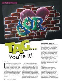 SchoolArts Magazine - FEB 2014 Graffiti Art Lessons Middle Years Source by TheresaWooley Graffiti Names, Graffiti Writing, Graffiti Lettering, Street Art Graffiti, Typography, Middle School Art, Art School, School Stuff, High School