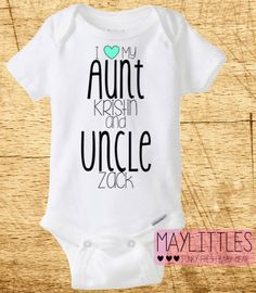 Custom I love My Aunt and Uncle - Funny Baby Onesie - Aunt and Uncle Onesie by MayLittles on Etsy https://www.etsy.com/listing/206566290/custom-i-love-my-aunt-and-uncle-funny